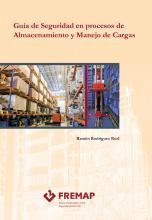 Guía de seguridad en procesos de almacenamiento y manejo de cargas