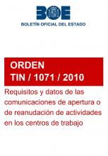 Orden TIN/1071/2010, sobre los requisitos y datos que deben reunir las comunicaciones de apertura o de reanudación de actividades en los centros de trabajo