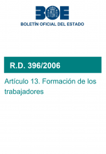 RD 396/2006. Artículo 13