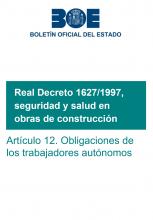 RD 1627/1997, seguridad y de salud en las obras de construcción. Artículo 12: Obligaciones de los trabajadores autónomos