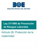 Artículo 26 de la Ley 31/1995, de Prevención de Riesgos Laborales: Protección de la maternidad