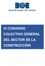 VI Conveniocolectivo general del sector de la construcción