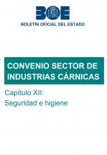 Capítulo XII del Convenio colectivo estatal del sector de industrias cárnicas: Seguridad e higiene