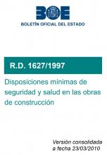 RD 1627/1997,seguridad y de salud en las obras de construcción