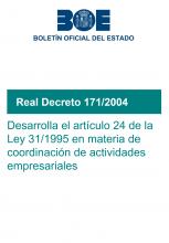 RD 171/2004, que se desarrolla el artículo 24 de la Ley 31/1995 en materia de coordinación de actividades empresariales