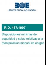 RD 487/1997, seguridad y salud en la manipulación manual de cargas que entrañe riesgos, en particular dorso lumbares, para los trabajadores