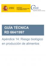 Apéndice 14de la Guía técnica del RD 664/1997:Riesgo biológico en producción de alimentos