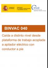 BINVAC 040-Caída a distinto nivel desde plataforma de trabajo acoplada a apilador eléctrico con conductor a pie