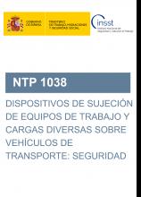 NTP 1038-Dispositivos de sujeción de equipos de trabajo y cargas diversas sobre vehículos de transporte: seguridad