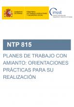 NTP 815-Planes de trabajo con amianto: orientaciones prácticas para su realización